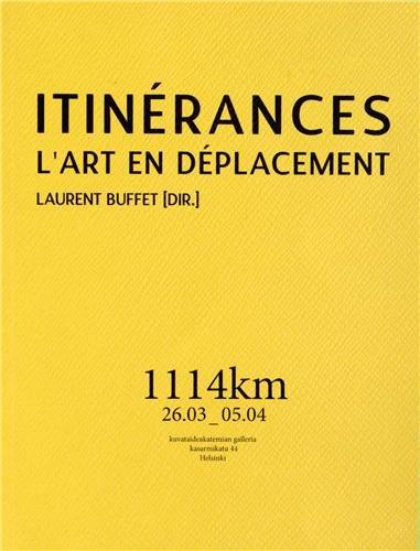 9782918193173: Itin�rances : L'art en d�placement