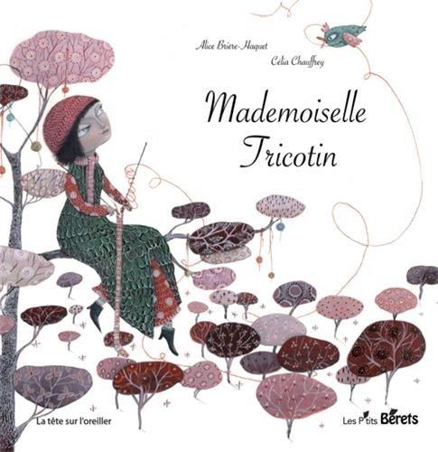 9782918194064: Mademoiselle Tricotin
