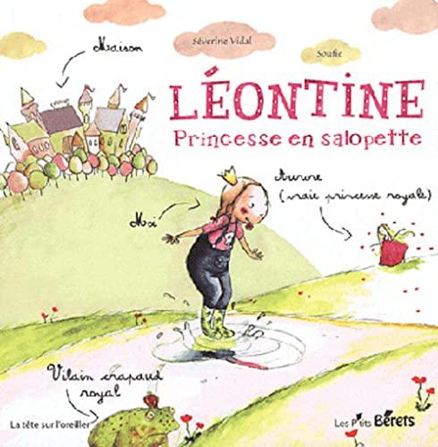 LEONTINE PRINCESSE EN SALOPETTE: VIDAL SEVERINE SOUFI