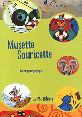 9782918194286: Musette Souricette + Livret Pedagogique