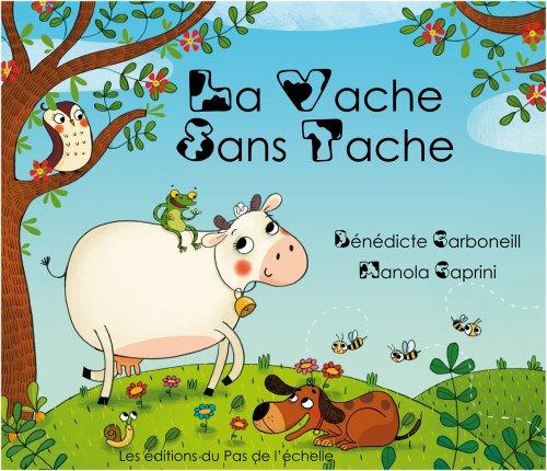 9782918233091: La Vache sans Tache