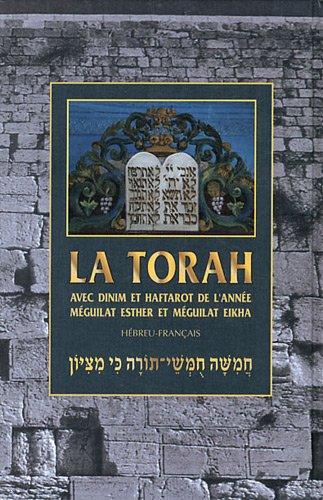 9782918256014: La Torah : Avec dinim et les haftarot de l'année, Méguilat Esther et Méguilat Eikha, édition bilingue français-hébreu