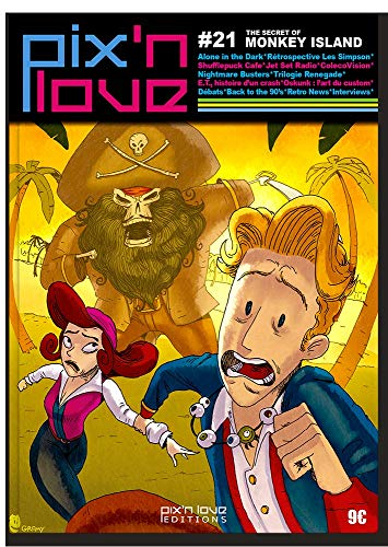 9782918272434: Pix'n love n� 21 : The secret of monkey island, Alone in the Dark, R�trospective, Les Simpson, Shufflepuck cafe, Jet set Radio, ColecoVision, Nightmare Busters, Trilogie Renegade