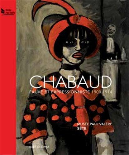 9782918298243: Auguste Chabaud - fauve et expressionnistes