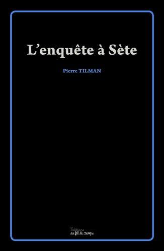 9782918298335: L'enquête à Sète