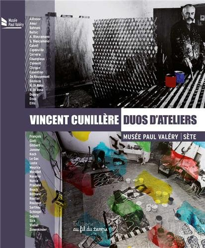 DUOS D ATELIERS: CUNILLERE VINCENT