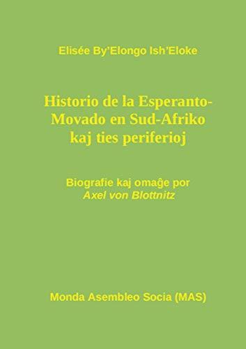 Historio de la Esperanto- Movado en Sud-Afriko: Byandapos;Elongo Ishandapos;Eloke, Elisée