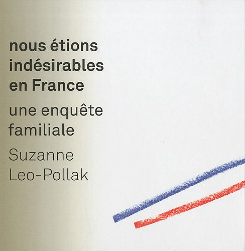 9782918308010: Nous etions indesirables en France (French Edition)