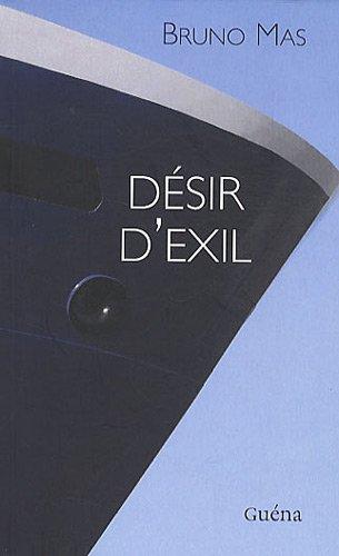 9782918320050: Désir d'exil