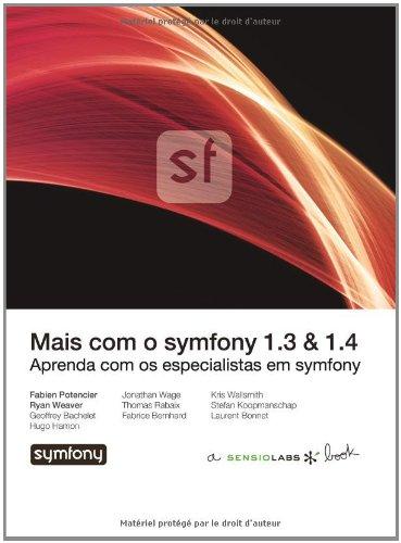 9782918390251: Mais com o symfony (Portuguese Edition)