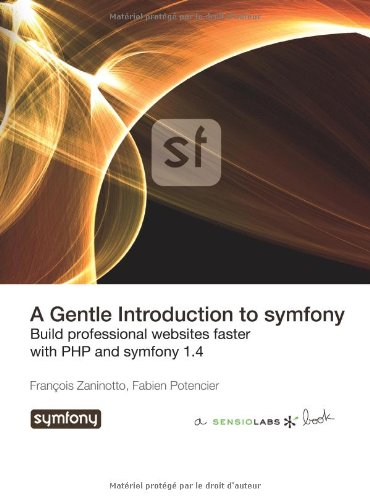 9782918390305: A Gentle Introduction to symfony 1.4