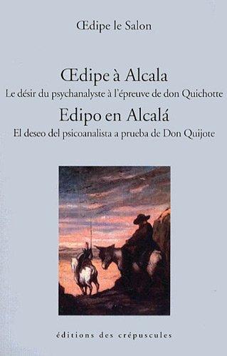 9782918394198: Oedipe à Alcala : Le désir du psychanalyste à l'épreuve de don Quichotte