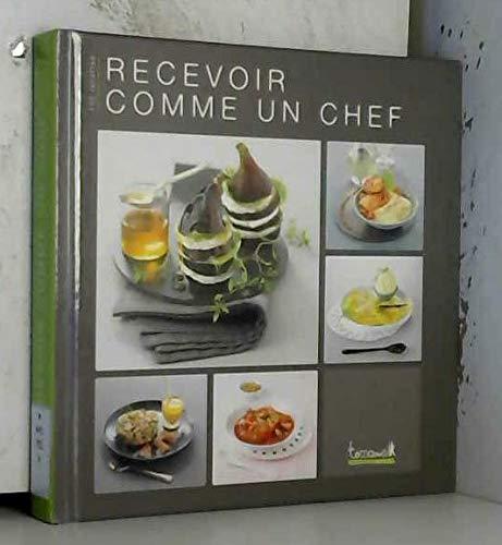 9782918416746: Recevoir comme un chef