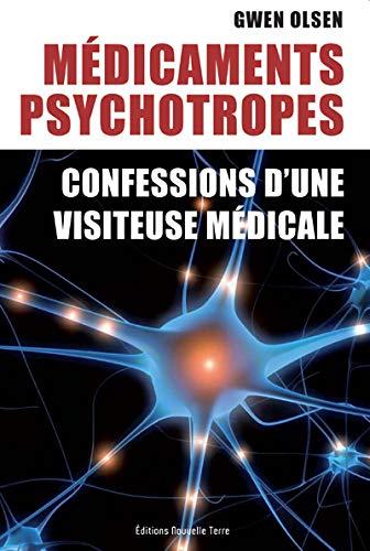 MEDICAMENTS PSYCHOTROPES CONFESSIONS D U: OLSEN GWEN