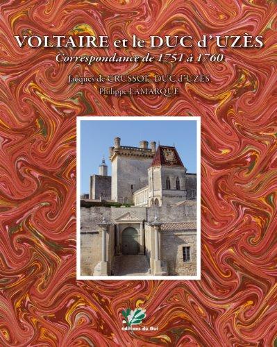 9782918473015: Voltaire et le duc d'Uz�s : Correspondance de 1751 � 1760