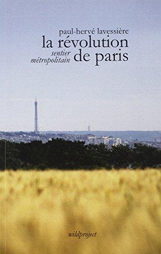 9782918490289: La révolution de Paris, Sentier métropolitain