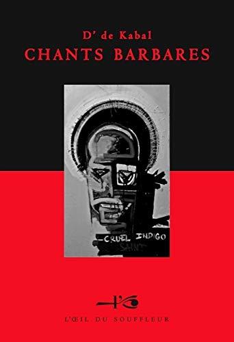 9782918519034: Chants barbares