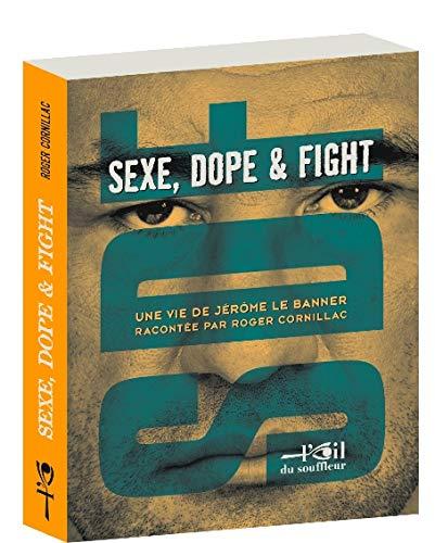 9782918519065: sdf (sexe, dope & fight)