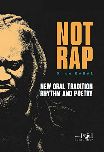 9782918519140: Not Rap : New oral tradition rhythm and poetry