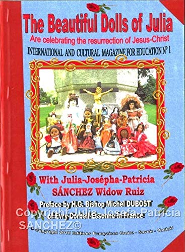 9782918537021: The Dolls of Julia are Celebrating the Resurrection of Jesus-Christ: International and Cultural Magazine for Education No. 1
