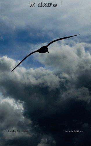 9782918542117: Un albatros !