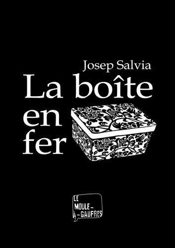 9782918567257: Boite en Fer (la)
