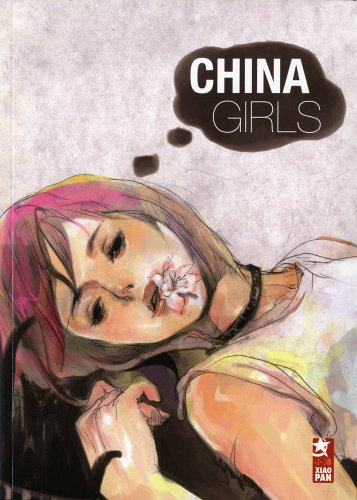 9782918575009: China girls (French Edition)