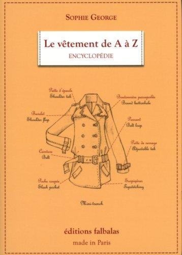 9782918579076: Le vêtement de A à Z : Encyclopédie thématique de la mode et du textile
