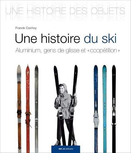 9782918582250: Une histoire du ski