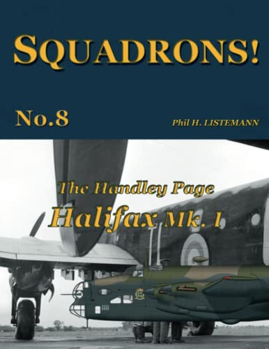 9782918590477: The Handley Page Halifax Mk.I (SQUADRONS!)