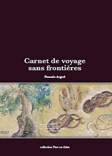 9782918593096: Carnet de voyage sans frontières