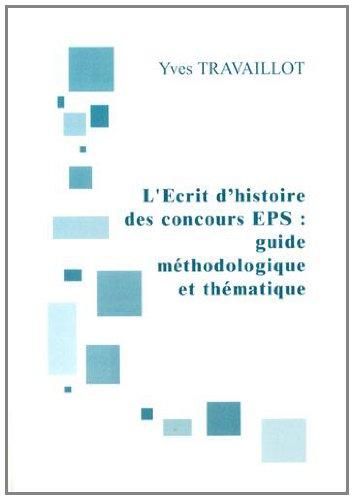 9782918594246: L'�crit 1 de l'agr�gation interne d'EPS : guide m�thodologique et th�matique
