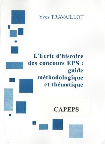 9782918594369: L?Ecrit 1 : guide méthodologique et thématique (version CAPEPS)