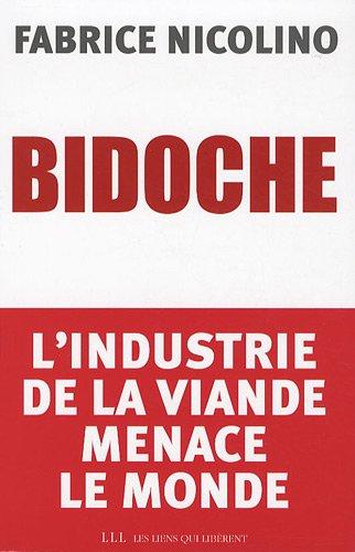 bidoche: Fabrice Nicolino