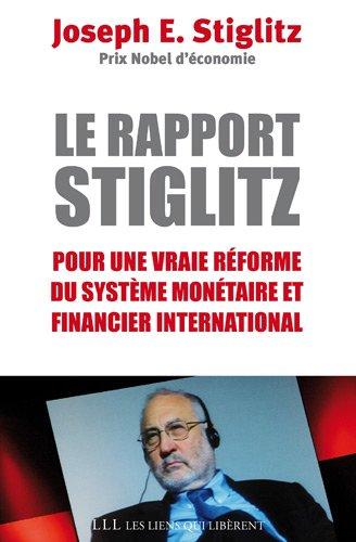 Rapport Stiglitz: Stiglitz Joseph /