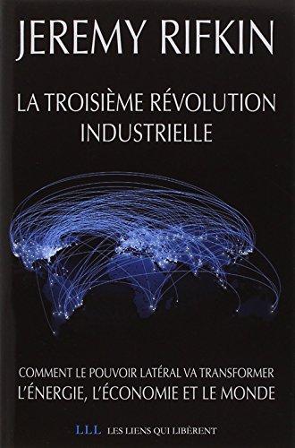 La troisième révolution industrielle (French Edition): Rifkin Jeremy / ...