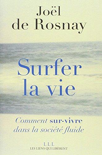9782918597728: Surfer la vie : Vers la société fluide