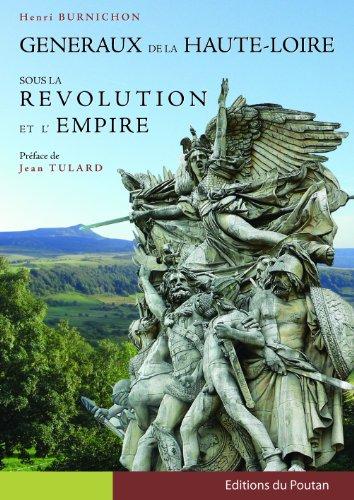 9782918607120: generaux de la haute loire sous la revolution et l'empire