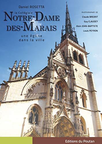 9782918607267: La coll�giale Notre-Dame-des-Marais : Une �glise dans la ville