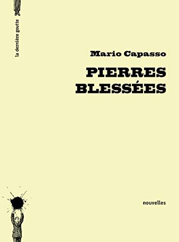 Pierres blessées: Capasso, Mario