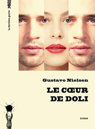 COEUR DE DOLI -LE-: NIELSEN GUSTAVO