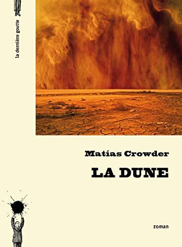 Dune (La): Crowder, Matias