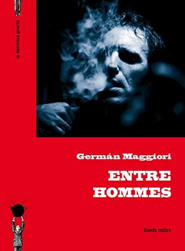 Entre hommes: Maggiori, German