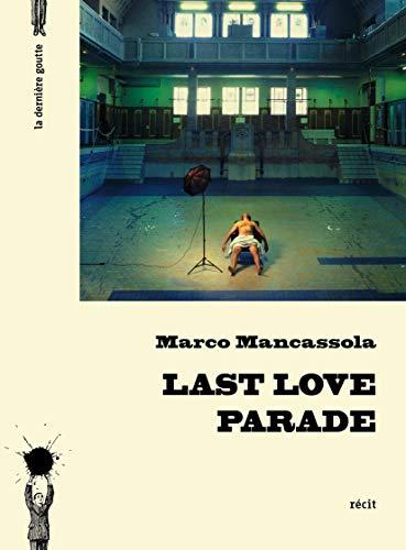 Last Love Parade: Mancassola, Marco