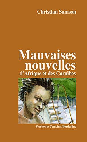 9782918634034: Mauvaises Nouvelles d'Afrique Edt des Caraïbes