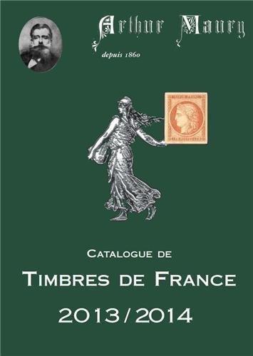 9782918642060: Catalogue de timbres de France 2013