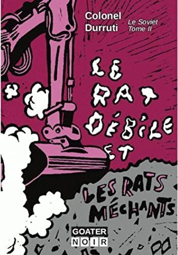 9782918647454: Le rat débille et les rats méchants