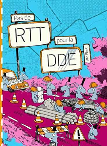 Pas de RRT pour la DDE: Phiip