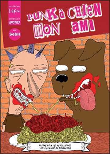 9782918653356: Punk à chien mon ami