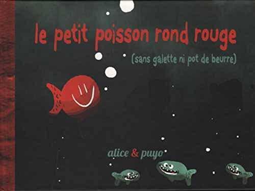 9782918653547: Le Petit Poisson Rond Rouge (version cartonnée)